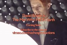 David Bowie is The Man Who Fell To Earth – Coming Soon – 2017