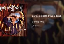 David Bowie – Zeroes (2018 version) (Radio Edit)