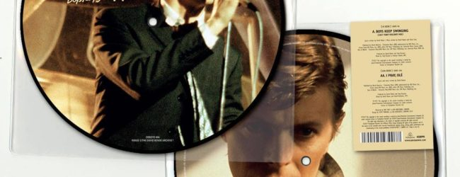 Boys Keep Swinging limited 40th anniversary 7″ picture disc is released by Parlophone on 17th May