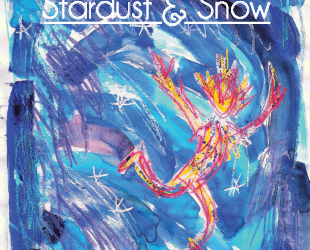 Win copies of new book 'Stardust & Snow' by Paul Magrs