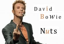 David Bowie – Nuts