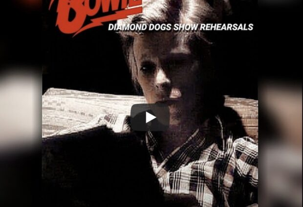 [Video] DAVID BOWIE'S DIAMOND DOGS TOUR REHEARSALS – PORT CHESTER NY (1974)